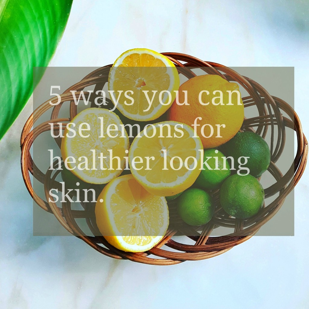lemons for healthier skin